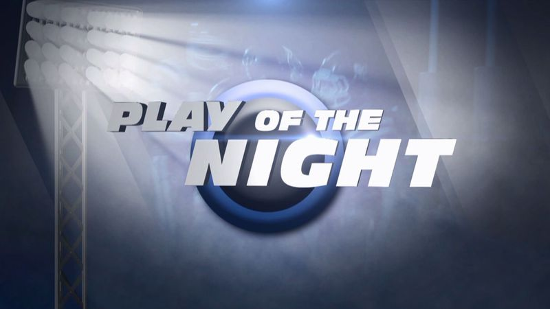 Vote for this week's Play of the Night that will be featured Friday night during Sports Extra!...